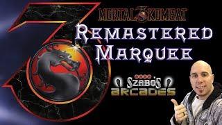 Mortal Kombat 3 Marquee Remastered