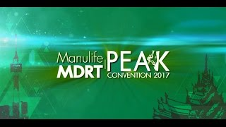 Manulife/MDRT PEAK Convention 2017