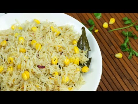 Simple Corn Pulao Recipe || Sweet corn rice recipe || how to make sweet corn pulao recipe
