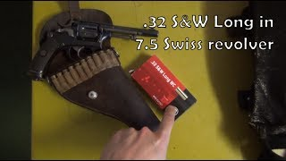 Ammunition compatibility: .32 S&W Long in 7.5mm Swiss revolver