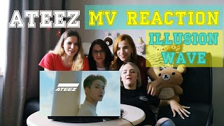 РЕАКЦИЯ ATEEZ - ILLUSION and WAVE MV REACTION by JOYBEE