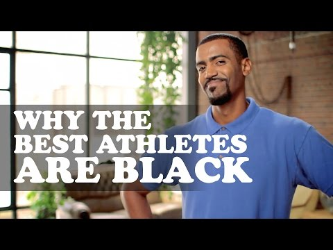 The More You Know (About Black People) Episode 6: Why The Best Athletes Are Black
