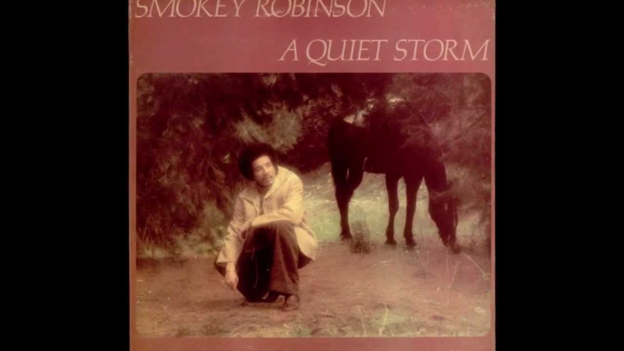 smokey robinson quiet storm youtube