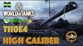 WOT Xbox One - T110E4 High Caliber.