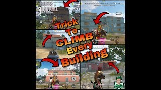 TRICK TO CLIMB EVERY BUILDING IN RULES OF SURVIVAL!!