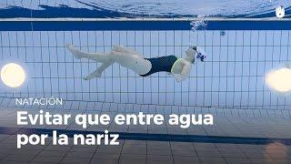 Cómo evitar que nos entre agua por la nariz al nadar | Miedo al agua