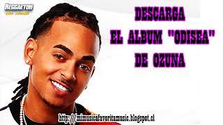 """DESCARGA EL NUEVO ALBUM """"ODISEA""""(2017), DE OZUNA"""