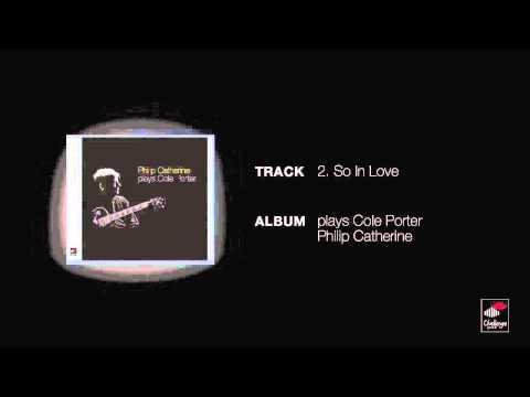 Philip Catherine - So In Love