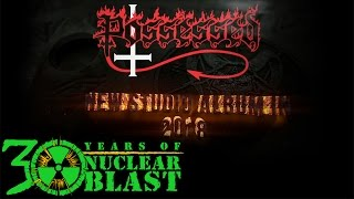 POSSESSED returns and signs to Nuclear Blast (trailer)