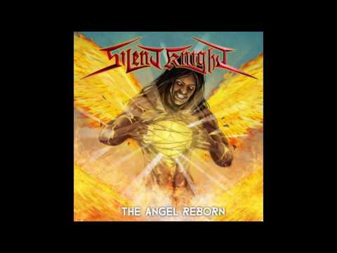 Silent Knight - The Angel Reborn [EP] (2017)