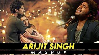 Arijit Singh Mashup  Love Songs