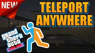 "GTA 5 Online: ""NEW"" TELEPORT ANYWHERE GLITCH! [1.30] ""FAST TRAVEL"" (PS4 & Xbox One)"
