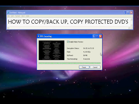 How to copy/back up, copy protected dvds (for windows XP, vista, windows 7)