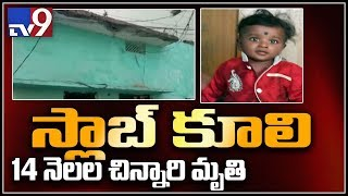 14-month-old dies after slab collapses on him in Secunderabad