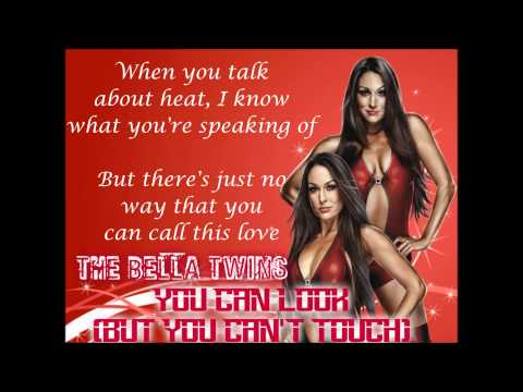 The Bella Twins WWE Theme - You Can Look, But You Can't Touch (lyrics)