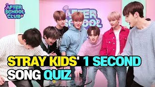 [AFTER SCHOOL CLUB] Stray Kids' 1 Second Song Quiz (스트레이키즈의 1초 송퀴즈!)