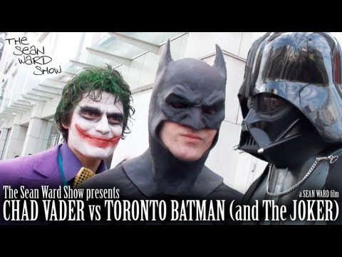 CHAD VADER vs TORONTO BATMAN (and The JOKER)