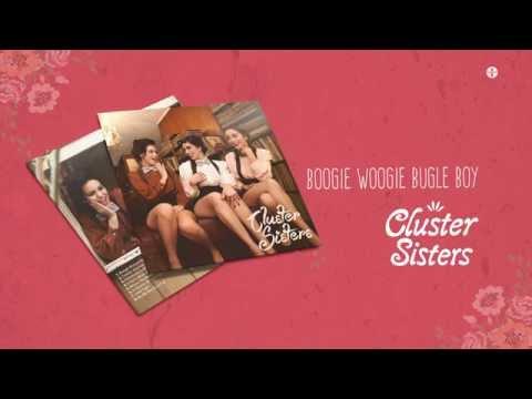 Cluster Sisters - Boogie Woogie Bugle Boy