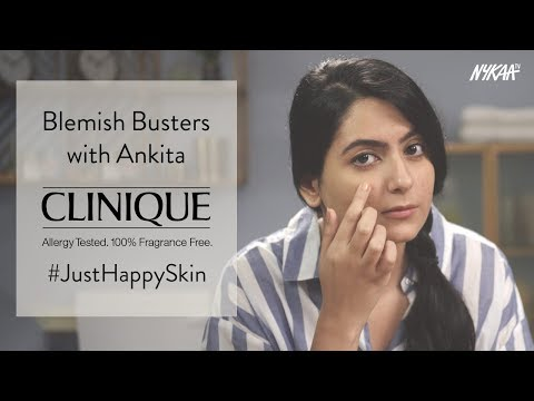 Anti-Blemish Busters with Ankita | Clinique #JustHappySkin