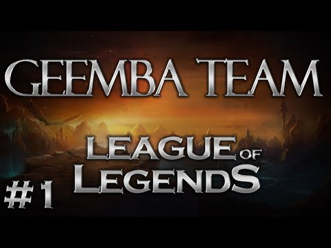 League of Legends - Geemba Team #1