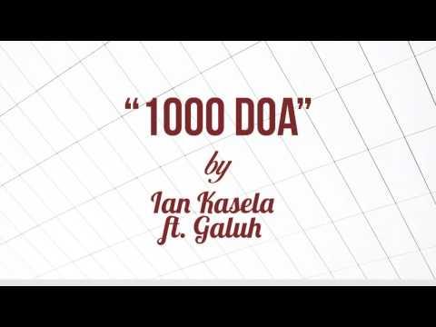 download lagu Ian Kasela ft Galuh - 1000 Doa (Lirik + Chord) gratis