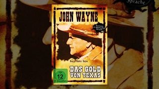 John Wayne - Das Gold von Texas