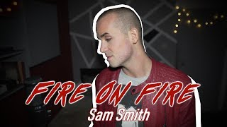 Sam Smith Fire On Fire From 34 Watership Down 34