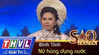 THVL | Sao nối ngôi – Tập 11: Nữ hùng dựng nước - Bình Tinh