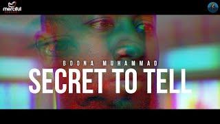 Secret to Tell  – Boonaa Mohammed ft. Ilyas Mao (Nasheed)