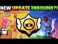 NEW UPDATE ALREADY?! UPDATE NEWS, BRAWL TALK SOON & RANDOM BIG GAME BRAWLERS!