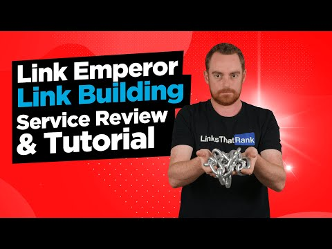 Link Emperor Review & Tutorial - An Easy To Use Link Building Service