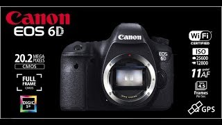 Canon EOS 6D İnceleme- Review