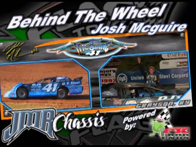 Flag to Flag's Behind The Wheel Powered by: FK Rod Ends, Josh Mcguire
