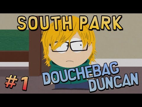 South Park The Stick of Truth - DOUCHEBAG DUNCAN (#1)