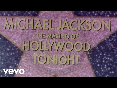 Michael Jackson - The Making Of Hollywood Tonight video