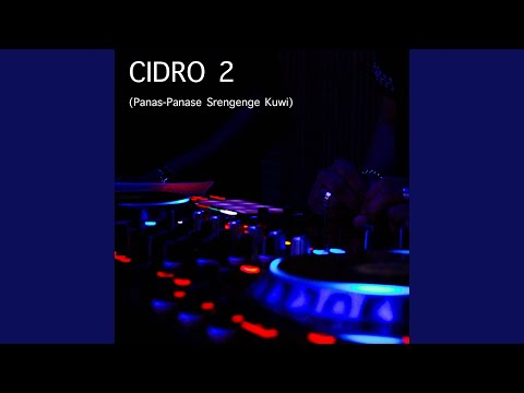 Download Lagu Cidro 2 (Panas Panase Srengenge Kui)
