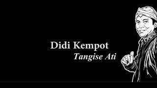 Didi Kempot - Tangise Ati Lirik