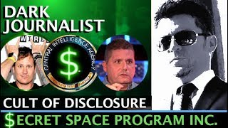 DARK JOURNALIST SPECIAL: SECRET SPACE PROGRAM CIA DISCLOSURE CULT! GUEST WALTER BOSLEY