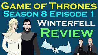 Game of Thrones: Season 8 Episode 1 (Review)