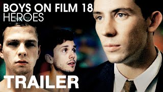 Boys On Film 18: Heroes - On DVD + Online April 23