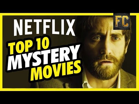 Top 10 Mystery Movies on Netlfix | Best Movies on Netflix Right Now | Flick Connection