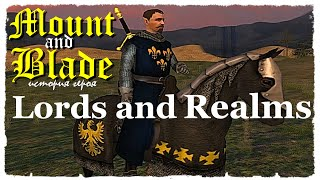 Mount and Blade • Lords and Realms
