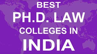 Best Phd Law Colleges and Courses in India