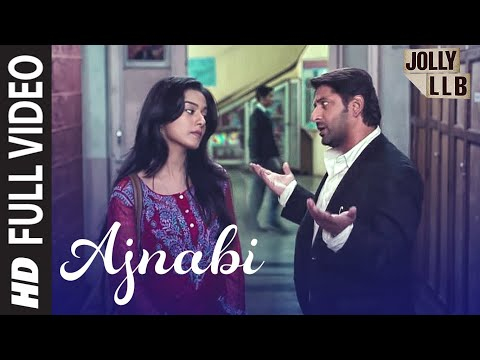 Jolly LLB Full Song Ajnabi Ban Jaye By Mohit Chauhan | Arshad Warsi, Amrita Rao