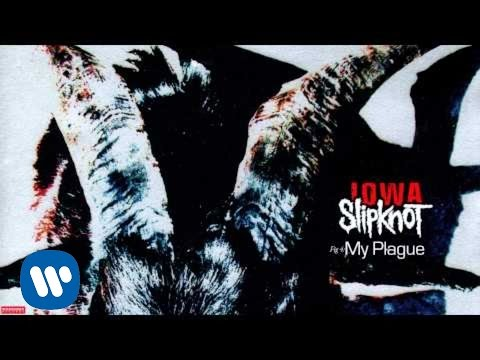 Slipknot - My Plague