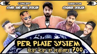 PER PLATE SYSTEM   Based on Real Story (Punjabi Funny Vines) Mr_Mrs_Devgan Latest Punjabi Video 2018