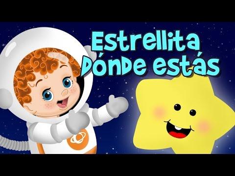 ESTRELLITA DONDE ESTAS - CANCIÓN INFANTIL EN ESPAÑOL, música infantil