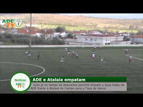 Ta�a de Honra: ADE 2-2 Atalaia do Campo