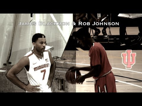 Indiana Duo: James Blackmon Jr. & Rob Johnson (Best Shooting Class in 2014)