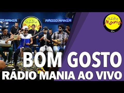 🔴 Radio Mania - Bom Gosto - Que Sorte a Nossa / Medo Bobo